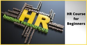 Hr Course for Beginners