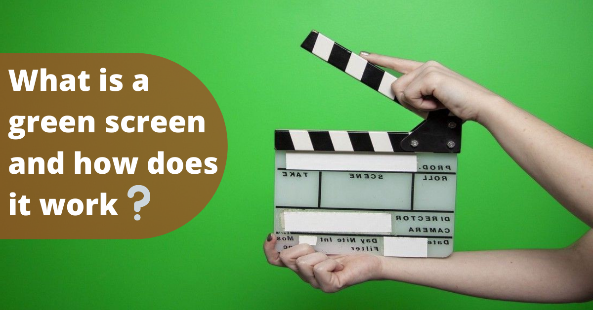 What is a green screen and how does it work?