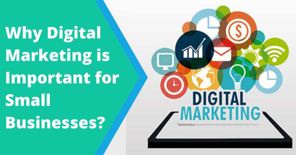 Why digital marketing is important for small businesses?