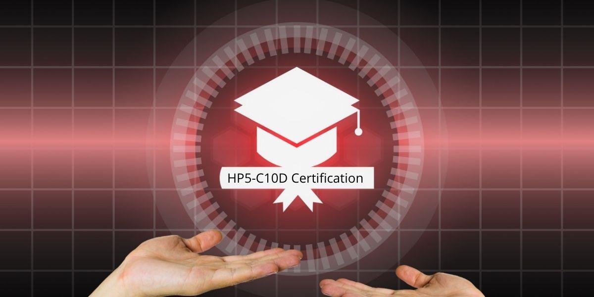 HP5-C10D Certification